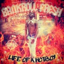 Bank Roll Fresh - Life Of A Hot Boy