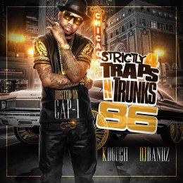 Strictly 4 The Traps N Trunks 86 (Hosted By Cap 1)