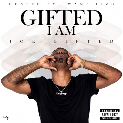 Joe Gifted - Gifted I Am