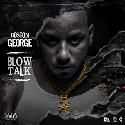 Boston George - Blow Talk