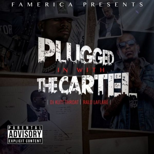Ralo - Plugged In Wit The Cartel