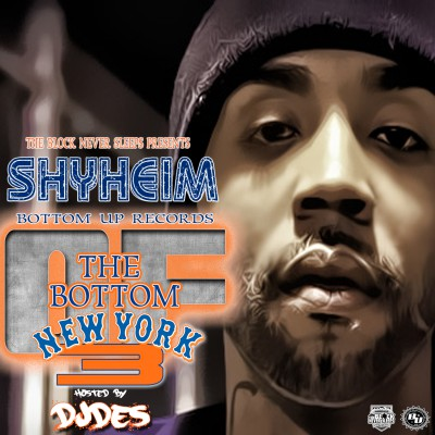 Shyeim Bu - The Bottom Of NYC 3