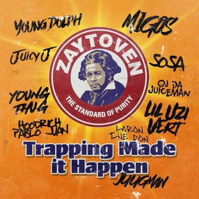 Zaytoven - Trappin Made It Happen