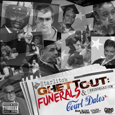 Starlito - Funerals_Court Dates 2