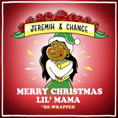 Chance The Rapper_Jeremih - Merry Christmas Lil Mama (Re Wrapped)