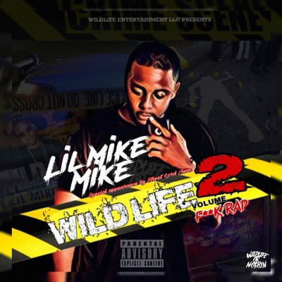 Lil Mike Mike - Wildlife 2