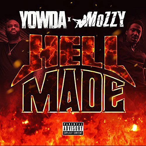 Yowda_Mozzy - Hell Made