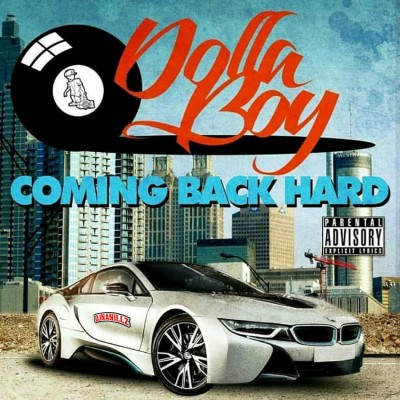 Dolla Boy - Coming Back Hard