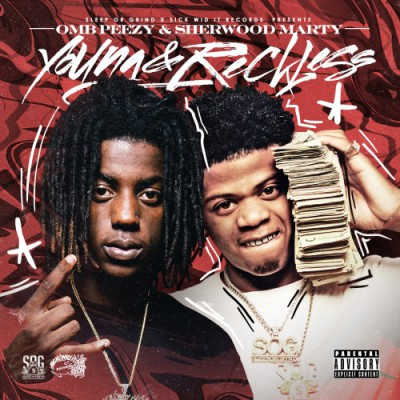 OMB Peezy x Sherwood Marty - Young_Reckless