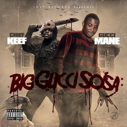 Gucci Mane,Chief Keef - Big Gucci Sosa