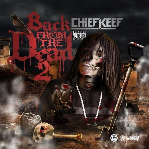 Chief Keef - Back From The Dead 2