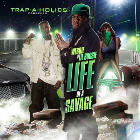 Webbie x Lil Boosie - Life Of A Savage
