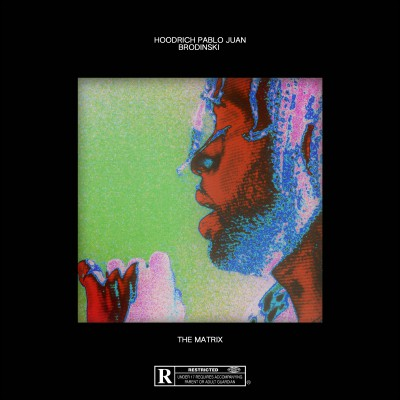Hoodrich Pablo Juan x Brodinski - The Matrix