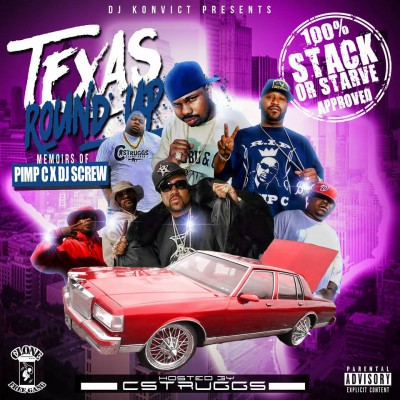Texas Round Up Memoirs Of Pimp C x DJ Screw