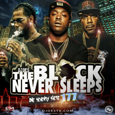 The Block Never Sleeps 177