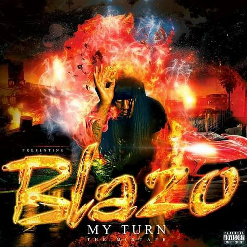 BlazoGotBars - My Turn