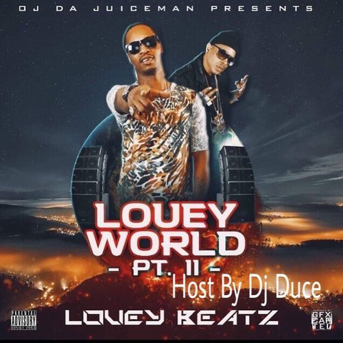 Louey Beatz - Louey World Pt. 2 (Hosted By OJ Da Juiceman)