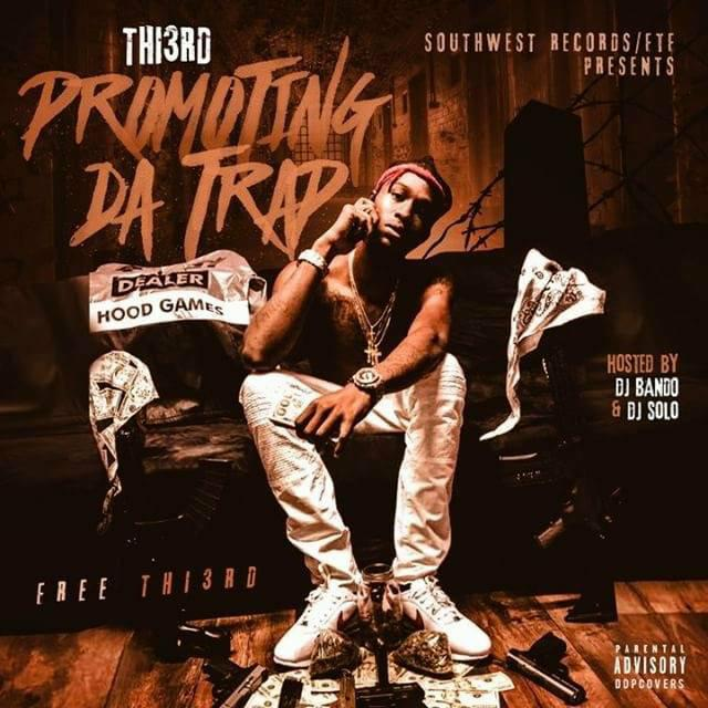 Thi3rd - Promoting Da Trap