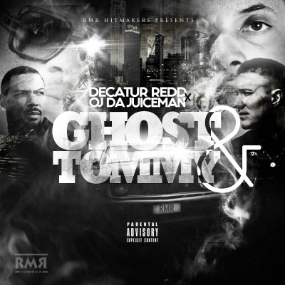 OJ Da Juiceman x Decatur Redd - Ghost_Tommy