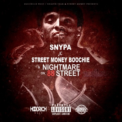 Street Money Boochie x Snypa - A Nightmare On 88 Street