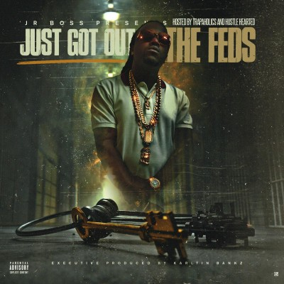 Jr Boss - Fresh Out The Feds