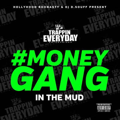 Money Gang - In The Mud