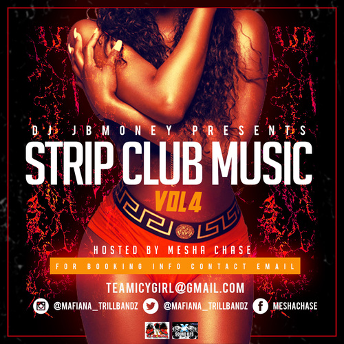 Strip Club Music Vol.4 Hosted By Mesha Chase
