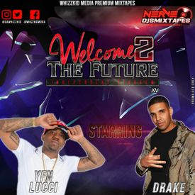 Welcome 2 The Future Vol.15
