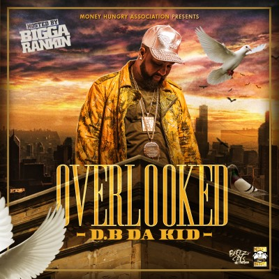 D.B Da Kid - Overlooked