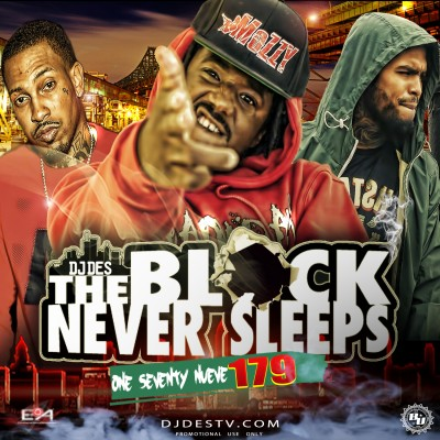 The Block Never Sleeps 179