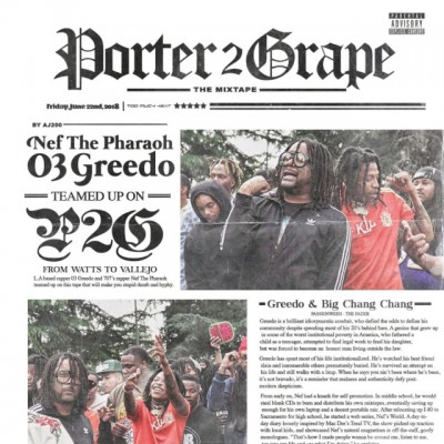 Nef The Pharoah x 03 Greedo - Porter To Grape