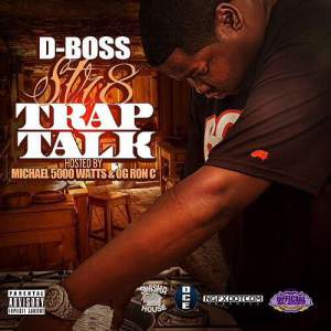 D Boss - Str8 Trap Talk
