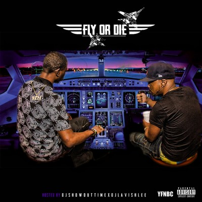 YFN Pound x YFN Kay - Fly Or Die