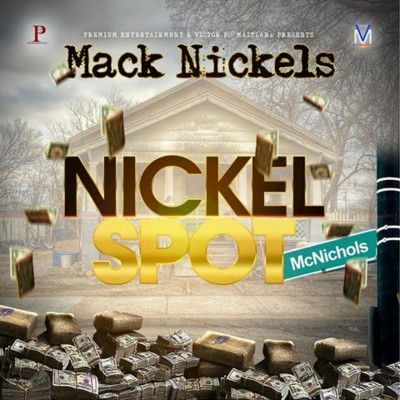 Mack Nickels - Nickel Spot