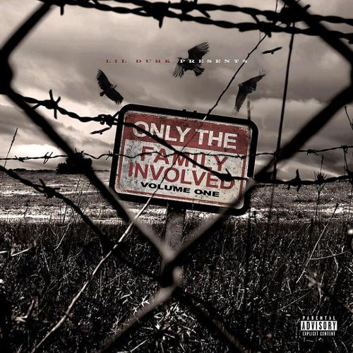 Lil Durk - Only The Family Involved Vol. 1