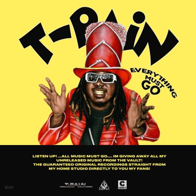 T Pain - Everything Must Go