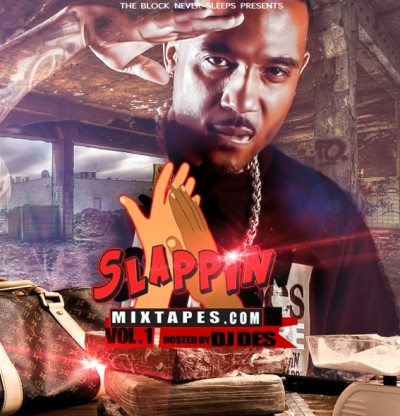 Slappin Vol.1 Hosted By DJ Des