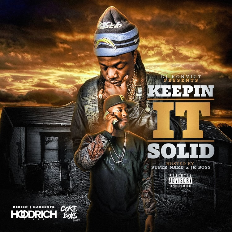 Keeping It Solid (Hosted By Super Nard x Jr Boss)