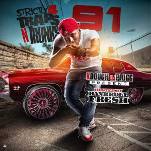 Strictly 4 The Traps n Trunks 91
