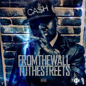 Kwony Cash - From The Wall To The Streets