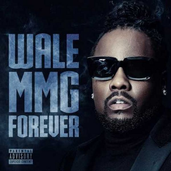 Wale - MMG Forever
