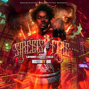 Streets On Fire 3 (Hosted By Que)