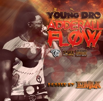 Young Dro - Adderall Flow