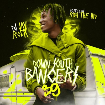 Down South Bangers 39 (Hosted By Rich The Kid)