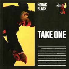 Kodak Black - Take One - Single