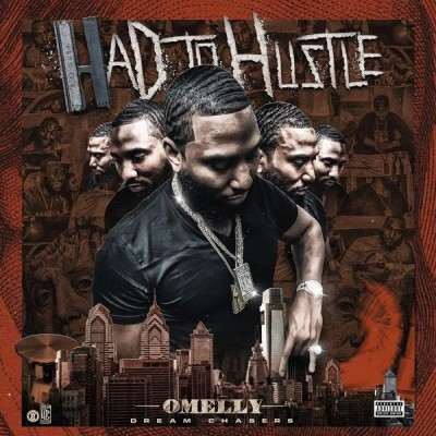 Omelly - Had To Hustle