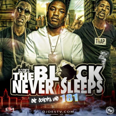 The Block Never Sleeps 181