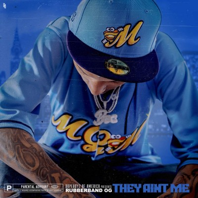 Rubberband OG - They Aint Me