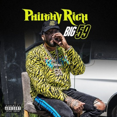 PhilthyRich - Big 59