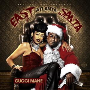 Gucci Mane - East Atlanta Santa